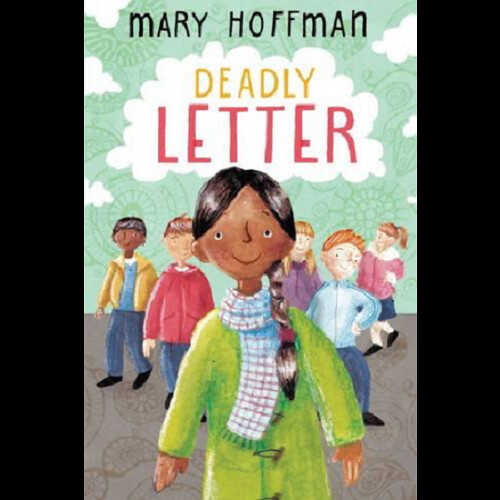 Mary Hoffman, Deadly Letter