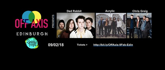 Off Axis Scotland, 9 February 2018 at Sneaky Pete's
