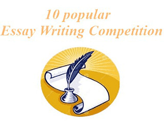 10 Popular Essay Writing Competition