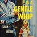 Newsstand Library U155 - Jack Allan - Love Is a Gentle Whip