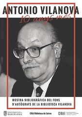 10 anys sense Antonio Vilanova: fons d'autògrafs de la Biblioteca Vilanova