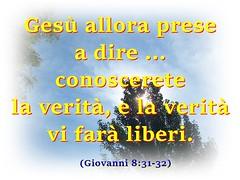 La Verità di Gesù di Nazareth vi farà liberi