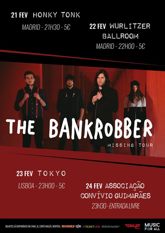 The Bankrobber - Missing Tour