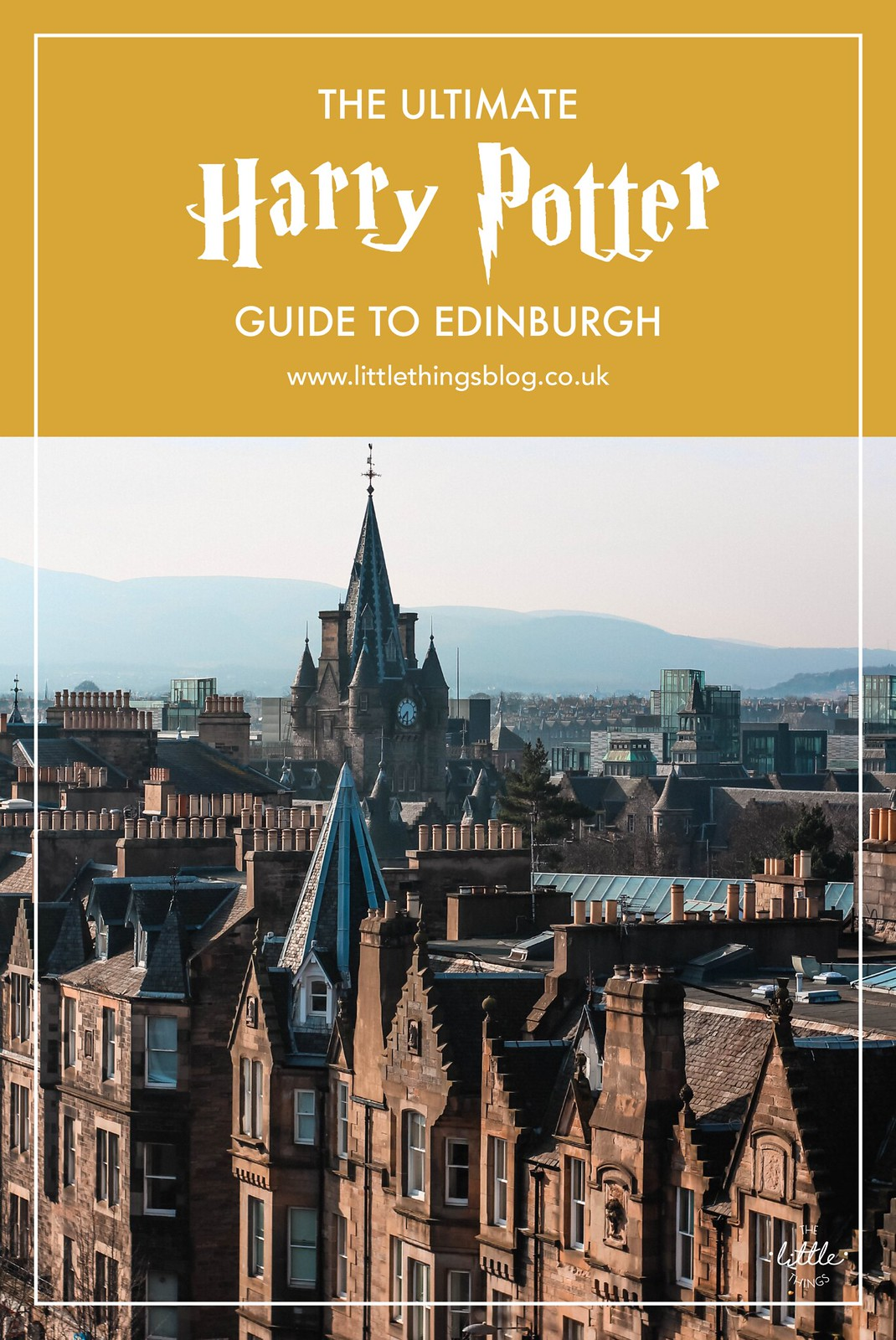 The ultimate Harry Potter guide to Edinburgh Scotland travel lifestyle blogger UK The Little Things J. K. Rowling
