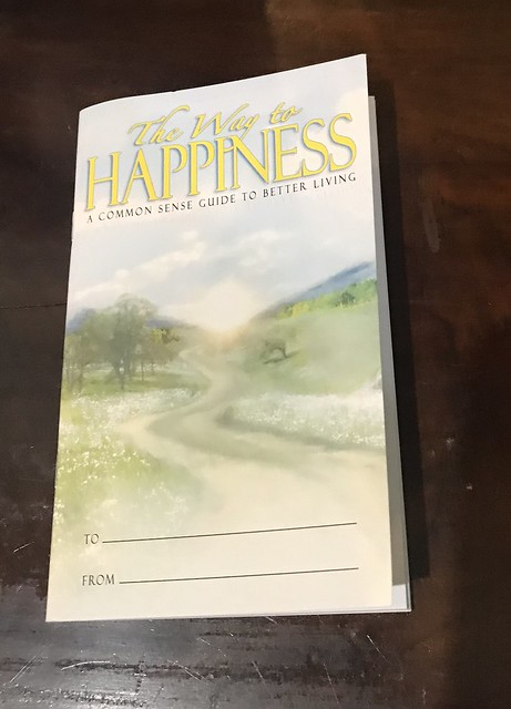 """The Way to Happiness: A Common Sense Guide to Better Living"" by L. Ron Hubbard"