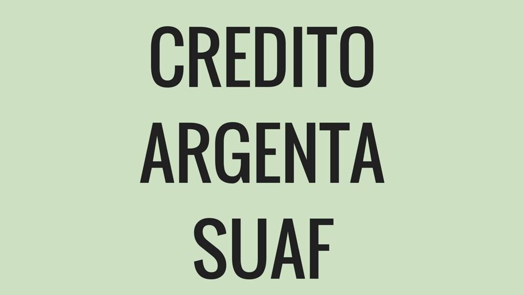 Sacar Credito Argenta para SUAF