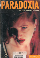 Lydia Lunch, Paradoxia