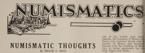 Numismatic Thoughts by Frank Ross