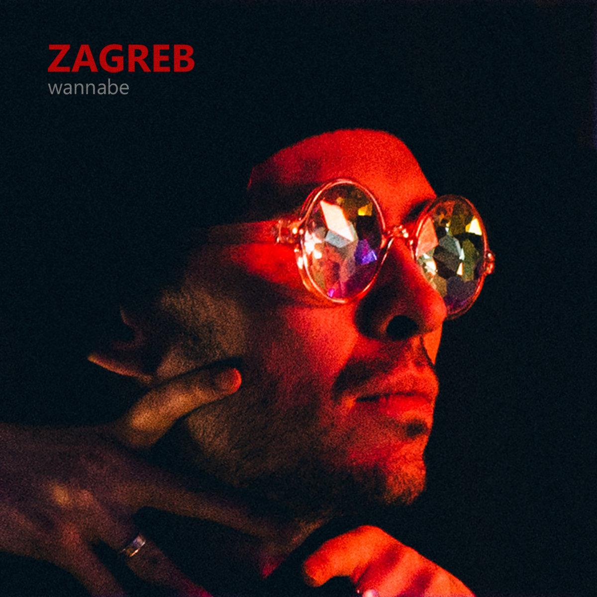 Zagreb — Wannabe