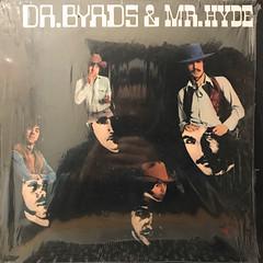 THE BYRDS:DR. BYRDS & MR. HYDE(JACKET A)