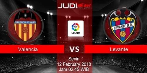 Prediksi Bola Valencia vs Levante, hari Senin, 12 Februari 2018 - Liga Spanyol