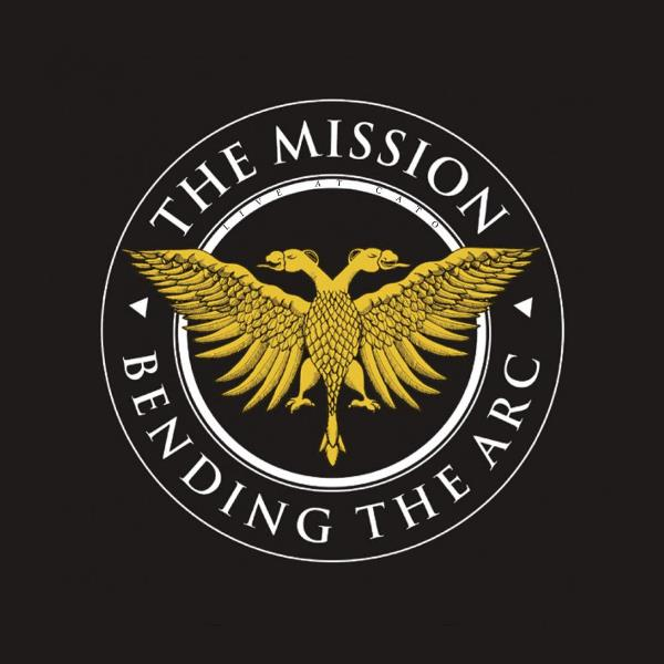 The Mission ‎- Bending The Arc