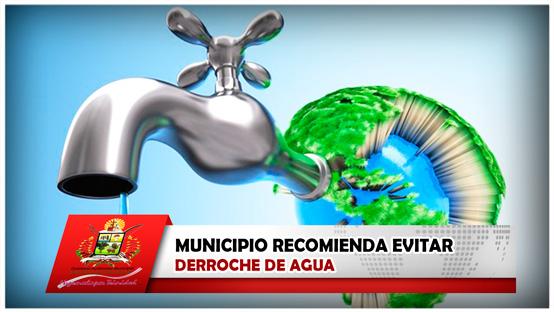 municipio-recomienda-evitar-derroche-de-agua