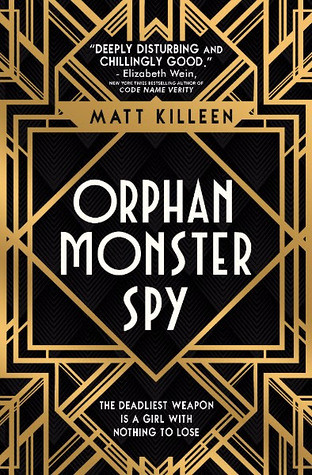 Matt Killeen, Orphan Monster Spy