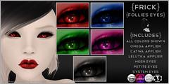 {Frick} Follies Eyes