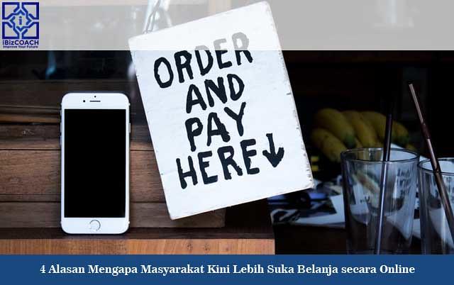 4 Alasan Mengapa Masyarakat Kini Lebih Suka Belanja secara Online