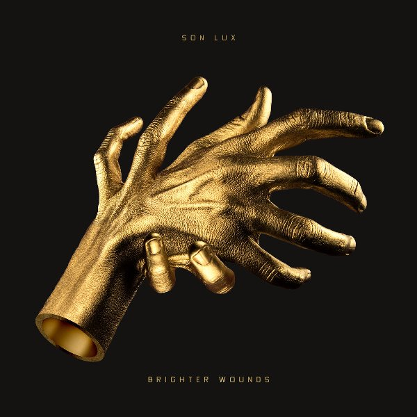 Son Lux - Brighter Wounds