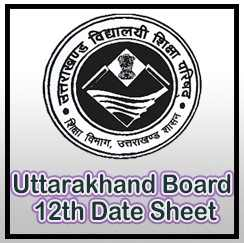 uttarakhand board 12th date sheet