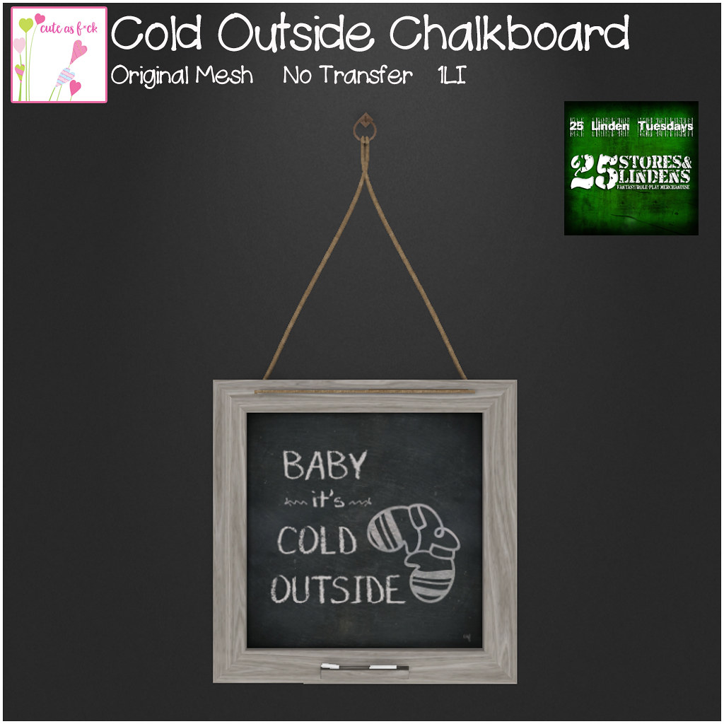 ::cute as f*ck:: 25L Tuesday - Cold Outside Chalkboard - TeleportHub.com Live!