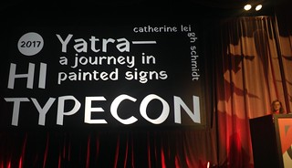TypeCon 2017 Catherine Leigh Schmidt on Yatra A Journey in Painted Signs