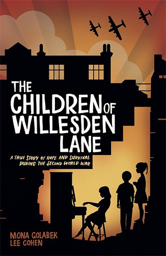 Mona Golabek and Lee Cohen, The Children of Willesden Lane