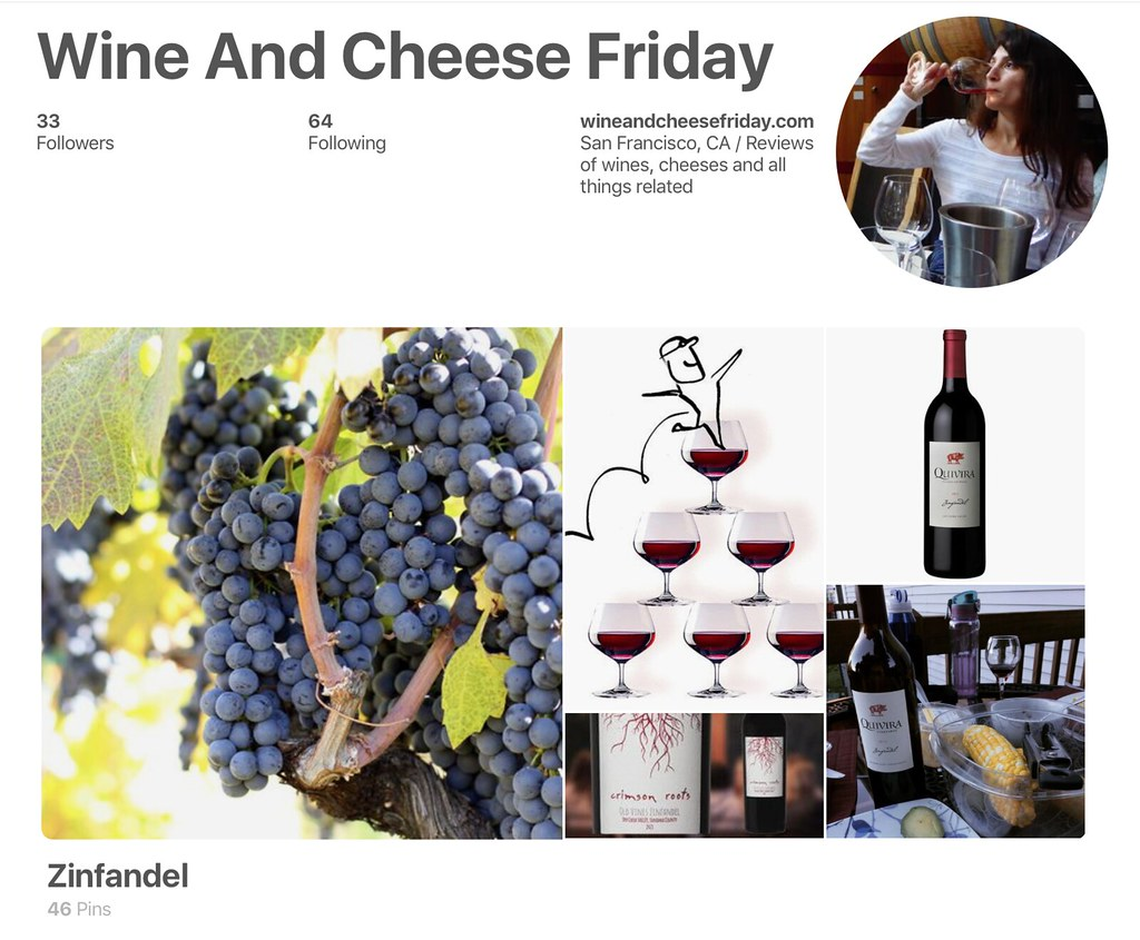 Wine And Cheese Friday Zinfandel Pinterest Board 1