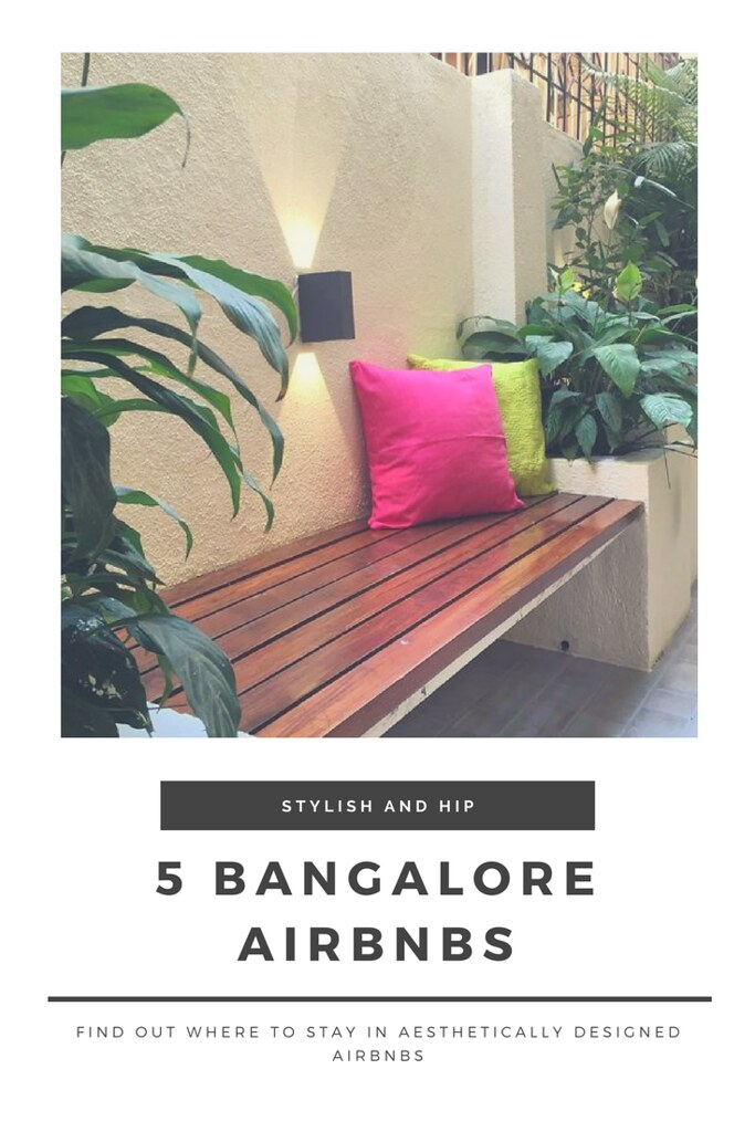 5 Bangalore Airbnbs for their design and decor sense