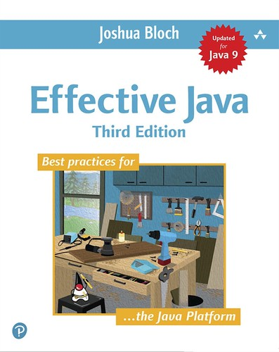 Effective Java 3rd edt., par Joshua Bloch