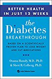 #healthyliving The Diabetes Breakthrough: Based on a Scientifically Proven Plan to Reverse Diabetes through Weight Loss