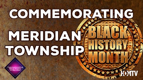 Special Feature: Commemorating Black History in Meridian
