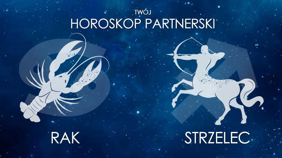 Horoskop partnerski Rak Strzelec