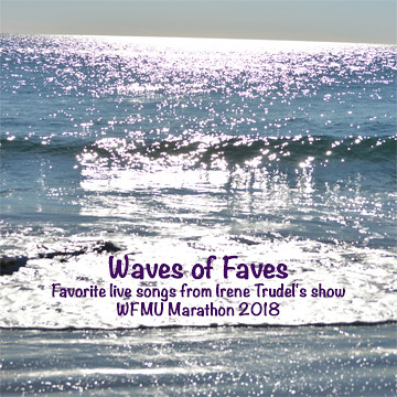 WAVES of Faves-Irene Trudel's CD premium-WFMU Marathon 2018