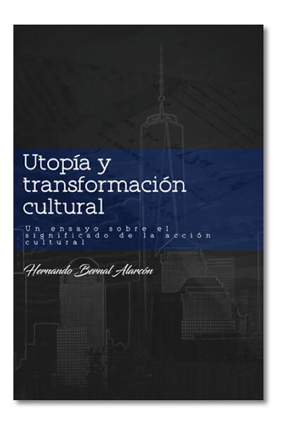 """Lanzamiento libro """"Utopía y transformación cultural"""""""