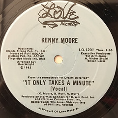 KENNY MOORE:IT ONLY TAKES A MINUTE(LABEL SIDE-A)