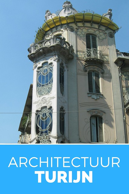 Stedentrip Turijn, bijzondere architectuur in Turijn | Mooistestedentrips.nl