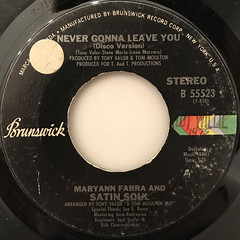 MARYANN FARRA AND SATIN SOUL:NEVER GONNA LEAVE YOU(LABEL SIDE-A)