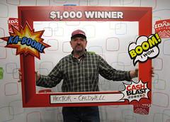 Hector Barraza - $1,000 - Cash Blast - Marsing - Logans Market