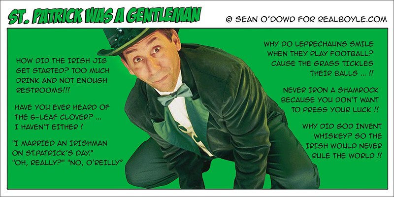 St.Patrick was a gentleman