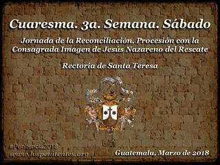 3a. Semana, Sabado, Santa Teresa