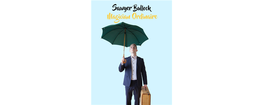 Sawyer Bullock: Family Magic Show