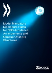 Model Mandatory Disclosure Rules for CRS Avoidance Arrangements and Opaque Offshore Structures