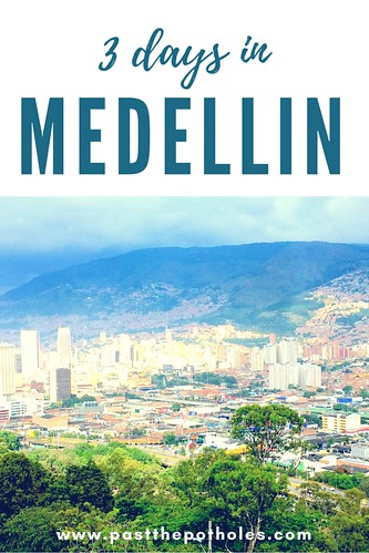skyline of Medellin with text '3 days in Medellin'.
