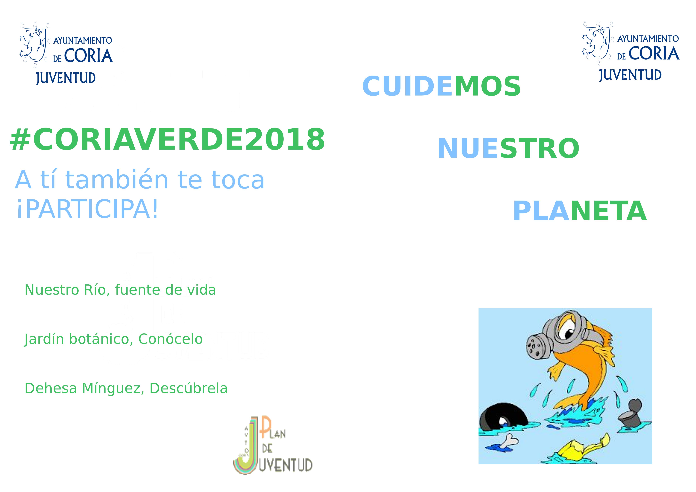 """El Ayuntamiento de Coria promueve una campaña en pro del Medio Ambiente """"Coria Verde 2018"""""""