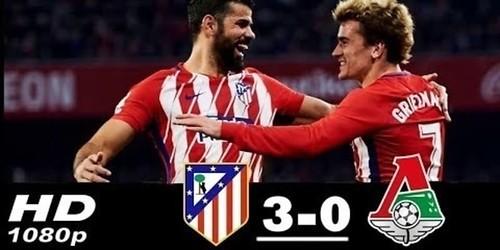 Cuplikan Gol – Atletico Madrid 3-0 Lokomotiv Moscow – 08 Maret 2018 – Liga Eropa