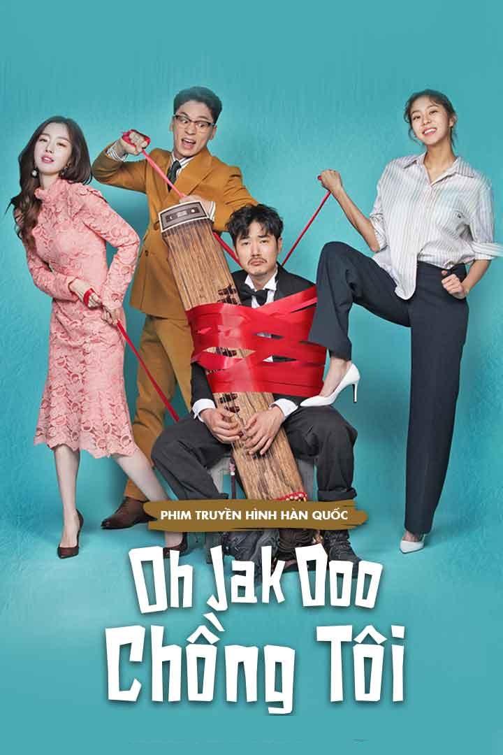 Chồng Tôi Oh Jak Doo (2018)