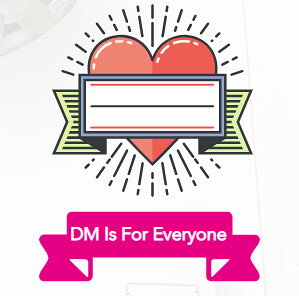 DM Is For Everyone Review