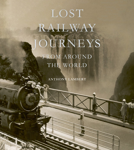 Lost Railway Journeys: New Zealand's Otago Central Railway, an excerpt