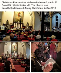 Christmas Eve services at Grace Lutheran Church. 21 Carroll St. Westminster Md. The church was beautifully decorated. Merry Christmas. 24Dec2018