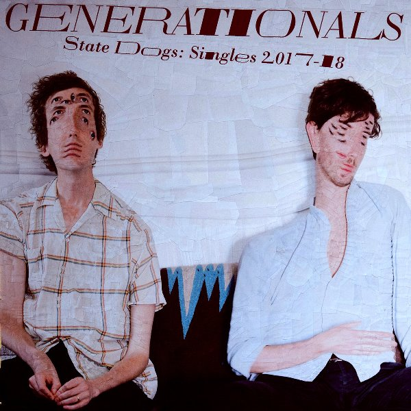 Generationals - State Dogs Singles 2017-18