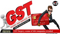 GST forgery, scams of 404 companies revealed